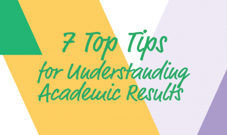 What's in a Number? Our Seven Top Tips for Understanding Academic Results